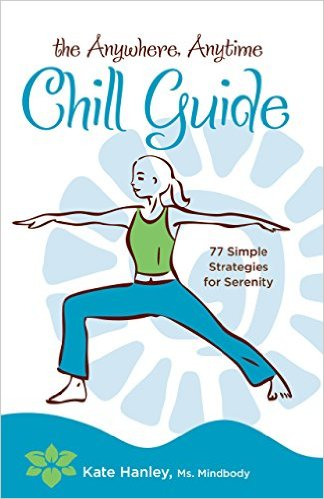 The Anywhere Anytime Chill Guide