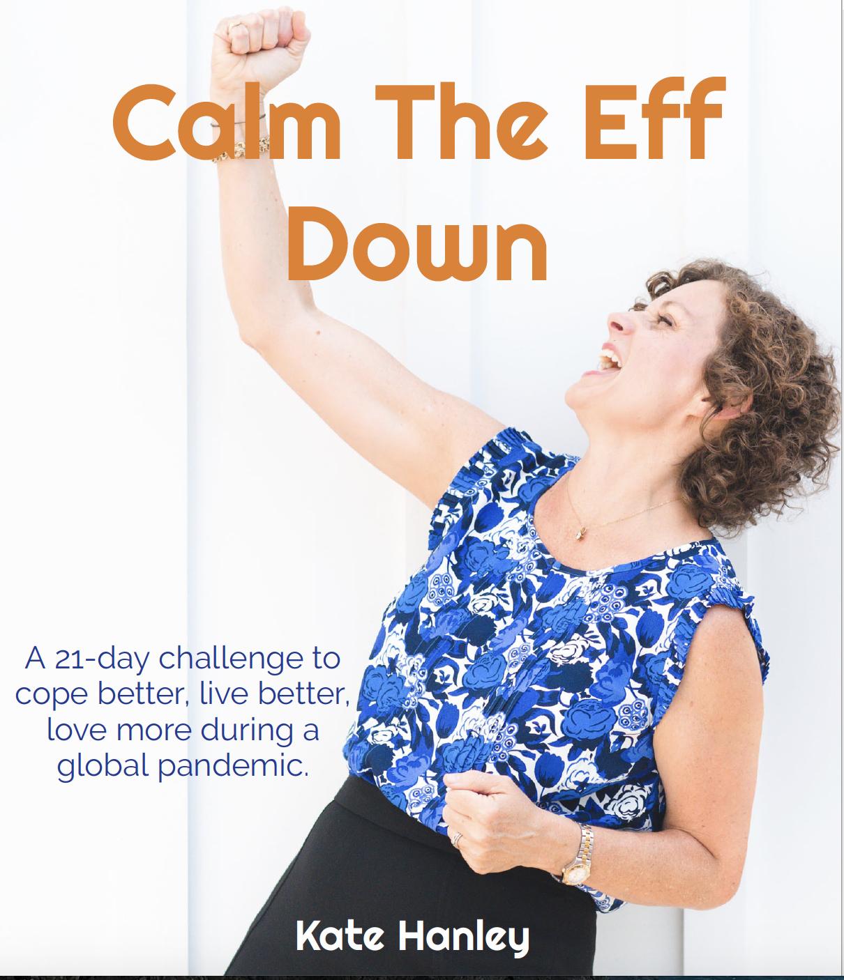 calm the eff down
